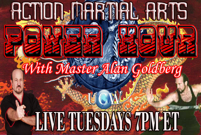 Action Martial Arts Power Hour with Alan Goldberg